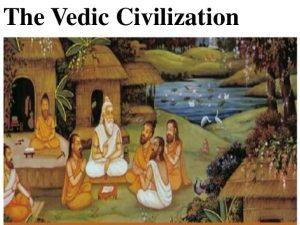 भारत की वैदिक सभ्यता part 2